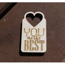 Personalised Laser Cut Wooden Gift Tag -  You are the Best